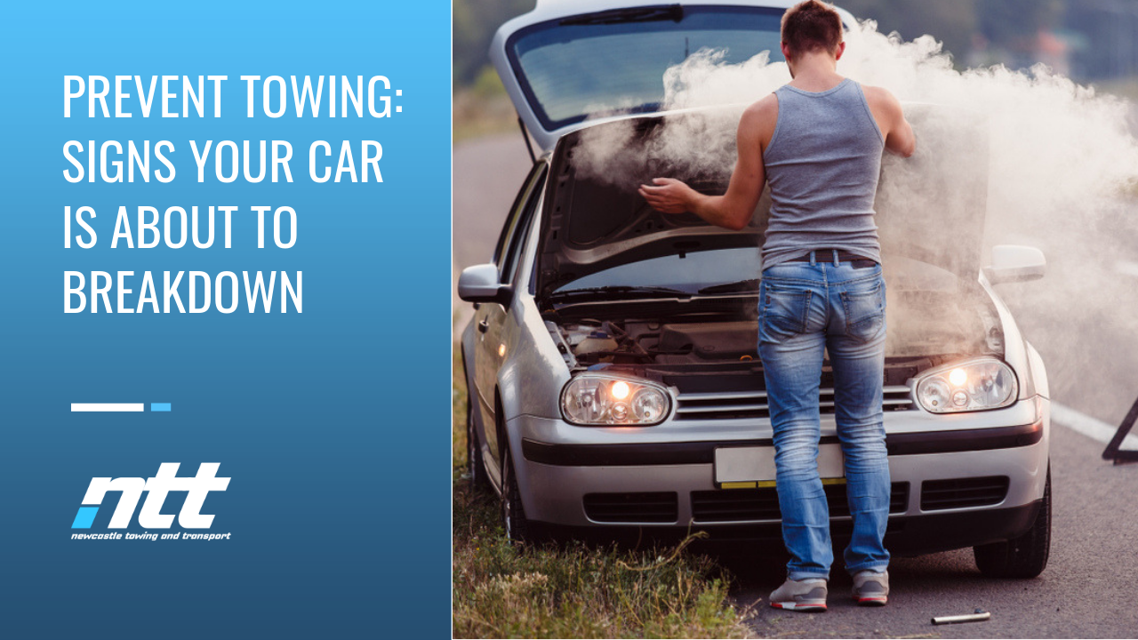 Prevent Towing: Signs Your Car is About to Breakdown